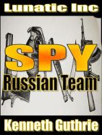 Russian Team (Spy Action Thriller Series #2)