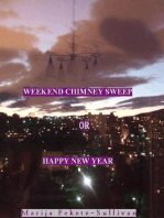 The Weekend Chimney Sweep or Happy New Year