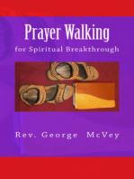 Prayer Walking for Spiritual Breakthrough