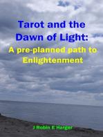 Tarot and the Dawn of Light