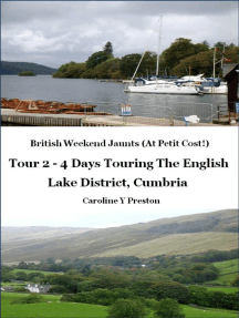 British Weekend Jaunts: Tour 2 - 4 Days Touring The English Lake District, Cumbria