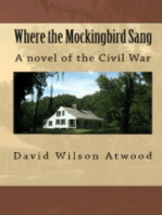 Where the Mockingbird Sang, a novel of the Civil War