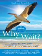 Why Wait? The Baby Boomers' Guide to Preparing Emotionally, Financially, and Legally for a Parent's Death