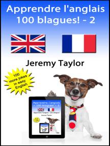 Apprendre l'anglais: 100 blagues! 2