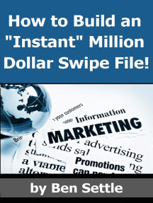 """How to Build an """"Instant"""" Million-Dollar Direct Marketing Advertising Swipe File!"""