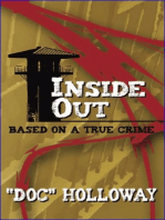 "Inside/Out ""Based On A True Crime"""