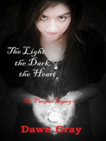 The Vampire Legacy II; The Light, the Dark, the Heart