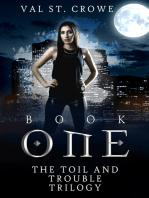 The Toil and Trouble Trilogy, Book One