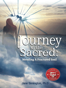 Journey to the Sacred: Mending a Fractured Soul