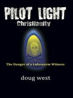 Pilot Light Christianity