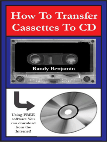 How to Transfer Cassettes To CD