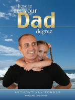 How to get your Dad Degree