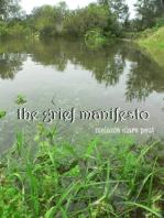 The Grief Manifesto