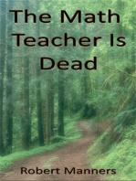 The Math Teacher is Dead