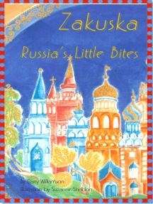 Zakuska ~ Russia's Little Bites