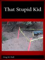 That Stupid Kid