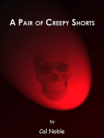 A Pair of Creepy Shorts