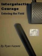 Intergalactic Courage