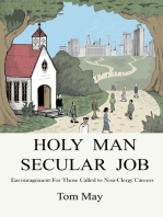 Holy Man-Secular Job