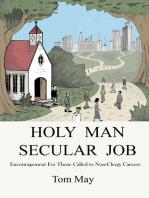 Holy Man-Secular Job
