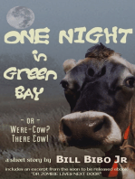 One Night In Green Bay or Were-Cow? There Cow.