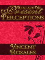 These are my Present Perceptions