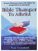 Bible Thumper to Athiest