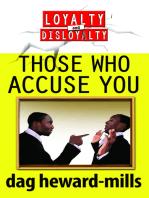 Those Who Accuse You