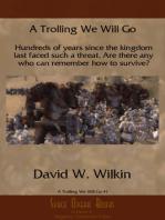 A Trolling We Will Go