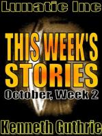This Week's Stories (October, Week 2)
