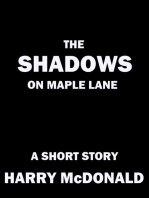 The Shadows On Maple Lane