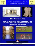 The Case of the Magazine Millionaire