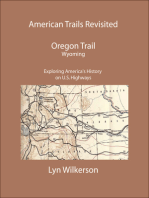 American Trails Revisited-The Oregon Trail in Wyoming