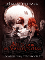 All's Fair in Vanity's War, Deadly Fairy Tales, Book 2