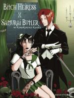 Bitch Heiress X Samurai Butler