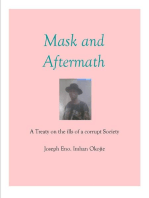 Mask and Aftermath