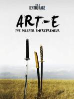 ART-E: The Master Entrepreneur