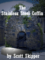 The Stainless Steel Coffin