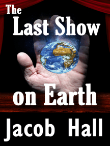 The Last Show on Earth; The Resurrection of Thomas Edison