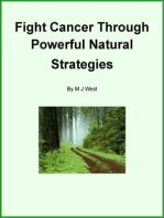 Fight Cancer through Powerful Natural Strategies