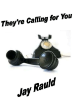 They're Calling for You