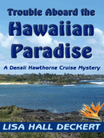 Trouble Aboard the Hawaiian Paradise