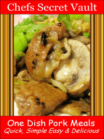 One Dish Pork Meals: Quick, Simple Easy & Delicious