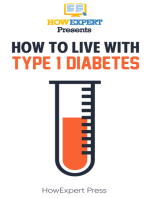 How to Live With Type 1 Diabetes