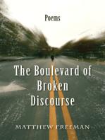 The Boulevard of Broken Discourse