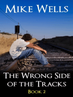 The Wrong Side of the Tracks