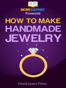 How to Make Handmade Jewelry: Your Step-By-Step Guide to Making Handmade Jewelry