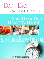 DASH Diet Gourmet Chef's The DASH Diet Healthy Heart Slow Cooker Recipes Cookbook