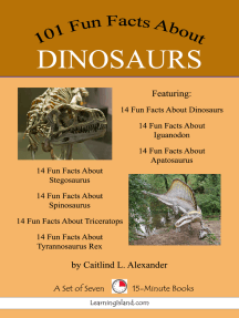 101 Fun Facts About Dinosaurs: A Set of 7 15-Minute Books
