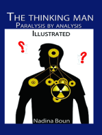 The Thinking Man, Paralysis by Analysis (illustrated)